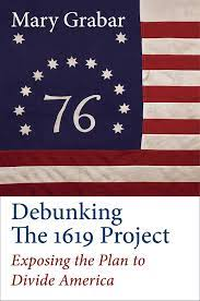 Debunking the 1619 Project: Exposing ...