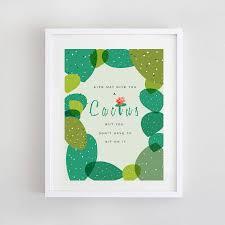 Cactus Quote Print Thoughts Quotes Cactus Quotes Cactus