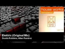 Dustin Robbins, Allan Ramirez - Elektric - Original Mix - YouTube