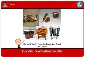 Berdasarkan nada yang dihasilkannya, alat musik dibedakan menjadi 3 macam, yaitu alat musik melodis, alat musik harmonis, dan alat musik ritmis. 17 Contoh Alat Musik Ritmis Pengertian Fungsi Jenis Gambar