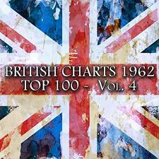 Music Uk Charts Top 100 British Charts 1962 Top 100 Vol 4 100 Songs Original Recordings