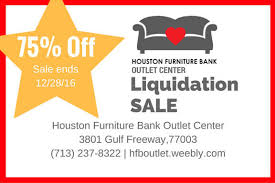 Houston Furniture Bank Outlet Center Liquidation Sale