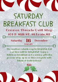 Blog — Common Threads Quilt Shop & December Saturday Morning Breakfast Club Adamdwight.com