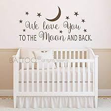 Battoo We Love You To The Moon And Back Wall Decal Nursery Wall Decal Moon And Stars Nursery