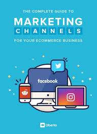 Marketing Channels The Complete Guide To Marketing Channels Free Ebook Oberlo