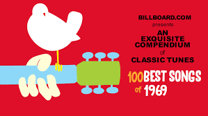 Pop Chart 100 Essential Movies The 100 Best Songs Of 1969 Staff Picks Billboard
