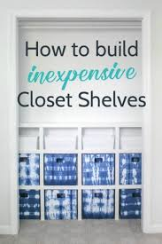 Building closet shelves Floating Shelves For Lovely Etc How To Build Cheap And Easy Diy Closet Shelves Lovely Etc