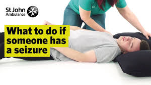 What To Do If Someone Has A Seizure First Aid Training St John Ambulance