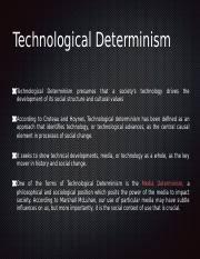 Technological Determinism Technological Determination Modern Pptx Technological