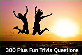 300 Fun Trivia Questions And Answers Trivia Questions
