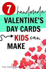 Valentines Day Cards For Boys Valentines Day Handmade Cards For Kids This Simple Balancethis