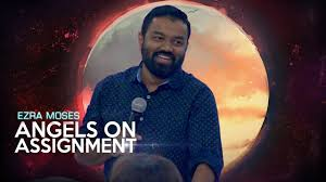 Angels on Assignment | Ezra Moses | 21st October 2018 - YouTube