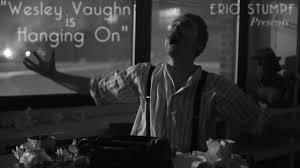 Wesley Vaughn is Hanging On - Episode 1 on Vimeo