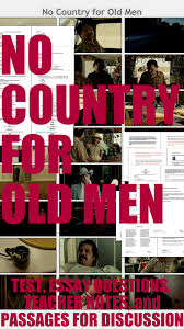 no country for old men cormac mccarthy test essay questions  no country for old men cormac mccarthy test essay questions teacher notes