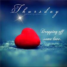 Good Morning Thursday Love Quotes Best of Thursday Dropping Off Some Love Buenos D