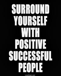 Positive People Quotes Magnificent Surround Yourself With Positive People Pictures Photos And Images