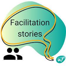 Facilitation Stories