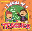 DJ's Choice: I Wanna Be a Teacher