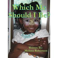 Which Me Should I Be? by Melissa Robertson