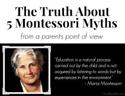 Maria Montessori Quotes 6 Stunning The Truth About Montessori Myths From A Parents Perspective