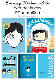 there s even a choosekind anti bullying caign ociated with the wonder books