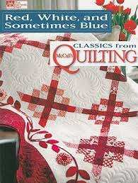 red white sometimes blue mccalls quilting patchwork book