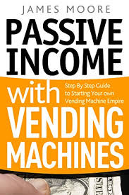 Book Printing Vending Machine Awesome Amazon Passive Income With Vending Machines Step By Step Guide