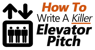 Elevator Pitch Examples For Students How To Write A Killer Elevator Pitch Examples Included