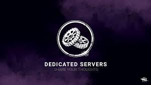 Oct 10 Dedicated Servers Survey Dead By Daylight