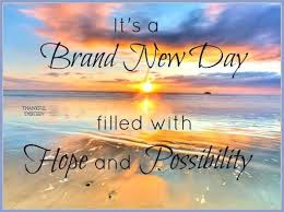 Good Morning New Day Quotes Best Of Good Morning It's A Brand New Day Pictures Photos And Images For