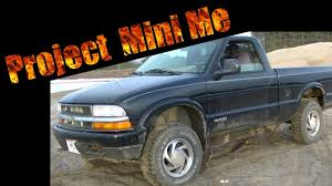 Project Mini Me Intro My 98 Chevy S10 4x4 - YouTube