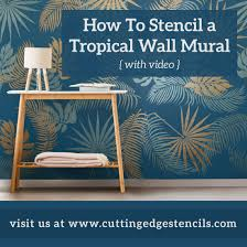 how to stencil a tropical wall mural