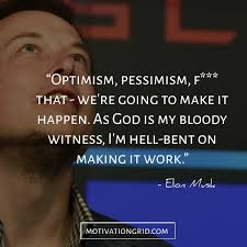 Optimism Quotes Delectable The 48 Most Remarkable Elon Musk Quotes