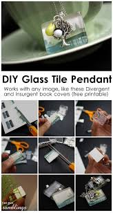 easy glass tile pendant tutorial use any image or make awesome divergent and insurgent necklaces