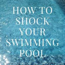 Hy Clor Test Chart The Right Chlorine Shock To Use How To Shock Your Swimming