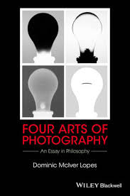 four arts of photography an essay in philosophy aesthetics  four arts of photography an essay in philosophy