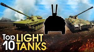 Top 10 Light Tanks Top 10 Light Tanks War Thunder