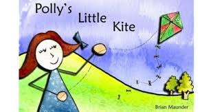 Polly's Little Kite by Brian Maunder
