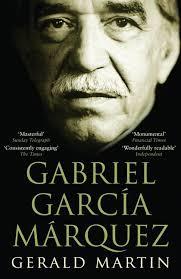 gabriel garcia marquez a life gerald martin paperbacks gabriel garcia marquez