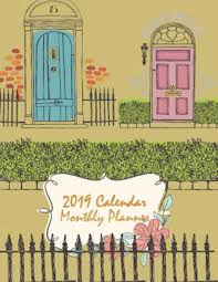 Daily Journal Planner 2019 Calendar Monthly Planner Daily Journal Planner 12 Months Calendar Schedule Planner Agenda Planner A Year 12 Month January 2019 To December