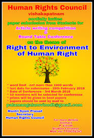 human rights council vishakapatnam is conducting a round table conference on right to environment of human right on 3rd march 2018 where students will