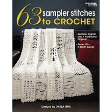 63 Sampler Stitches to Crochet: Sampler Afghan and 4 Additional Projects:  Perfect for a Stitch Along (Paperback) - Walmart.com - Walmart.com