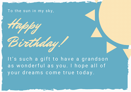 I hope you receive lots of cake, gifts, and love. 101 Unique Happy Birthday Grandson Messages And Quotes Futureofworking Com