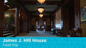 James J Hill House Field Trip YouTube - Hill house interior