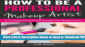 get how to be a professional makeup artist a prehensive guide for beginners free new video dailymotion