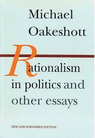 rationalism in politics and other essays liberty fund details