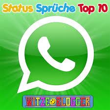 Die Besten Status Sprüche Für Whatsapp Top 10