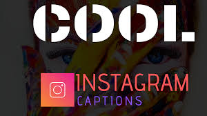 299 Best Instagram Captions Collection That Suits Your Photo Try It