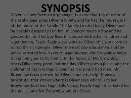 oliver twist charles dickens trailer zg ppt  synopsis oliver is a boy from an orphanage but one day the director of 4 description of main characters oliver twist