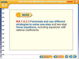 a 3 3 formulate and use diffe strategies to solve one step and two step linear equations including equations with rational coefficients